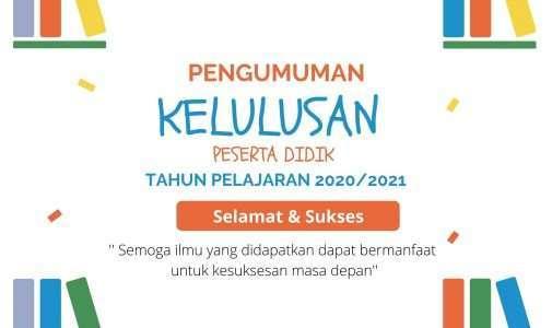 Pengumuman Kelulusan Peserta didik SMAN 1 Dramaga Tahun Pelajaran 2020/2021